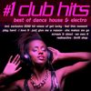 #1 Club Hits 2013 - Best Of Dance, House & Electro