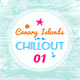 Canary Islands Chillout, Vol. 1 (Everlasting Sensation)