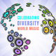 Celebrating Diversity World Music (Domestic Division)