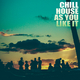 Chill House as You Like It (Club Femme Music)