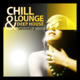 Chill Lounge & Deep House Session, Vol. 2