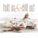 Hold on & Chill Out (Ibiza Lounge Records)