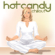 Hot Candy Chillout