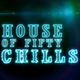 House of Fifty Chills