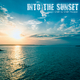 Into the Sunset from Chill to Chill House (Chilling Grooves Music)