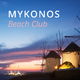 Mykonos Beach Club (Chilling Grooves Music)