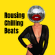 Rousing Chilling Beats (Club Femme Music)