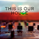 This Is Our HouseBig Room and House Music (House Place Records)