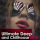 Ultimate Deep and Chillhouse 2015