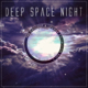 Various Artists - Deep Space Night - The Chillout & Lounge Collection, Vol1