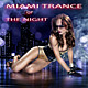 Various Artists - Miami Trance of the Night